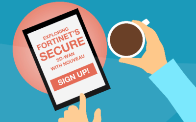Exploring Fortinet's SD-WAN with Nouveau Webinar
