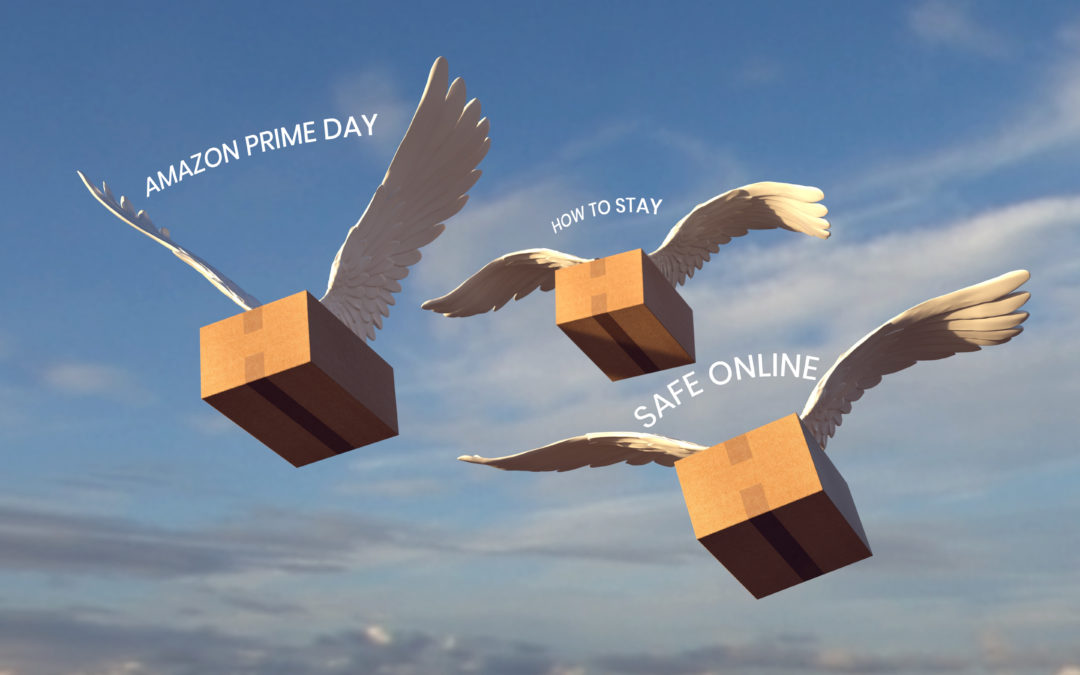 Amazon Prime Day – Staying Safe Online