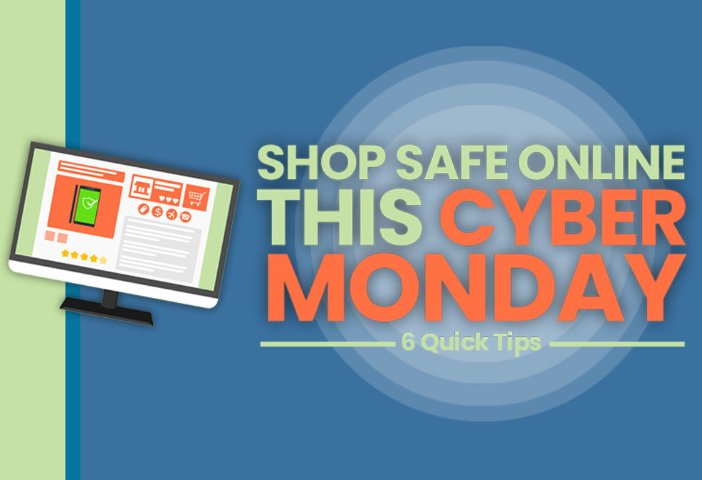 How to shop safely online during Cyber Monday