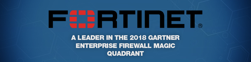 Fortinet recognised in Magic Quadrant for Enterprise Firewalls